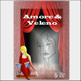 """Copertina Copione teatrale  """"Amore & Veleno"""""""