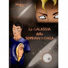 """Copertina Libro / Ebook """"La Galassia della Sopravvivenza"""""""