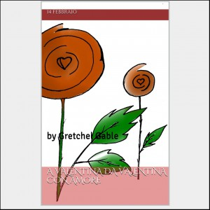 """Copertina libro ebook """" A Valentina da Valentina con amore"""""""